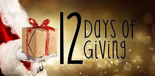 12 DAYS OF GIVING STARTS NOW